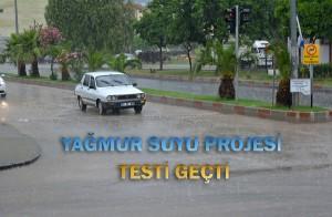 Yağmur Suyu Projesi İlk Testten Başarıyla Geçti